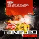 UDM - The City Of Clouds (Original Mix)
