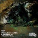 Indecent Noise - Cerberus (Original Mix)