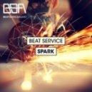 Beat Service - Spark (Original Mix)