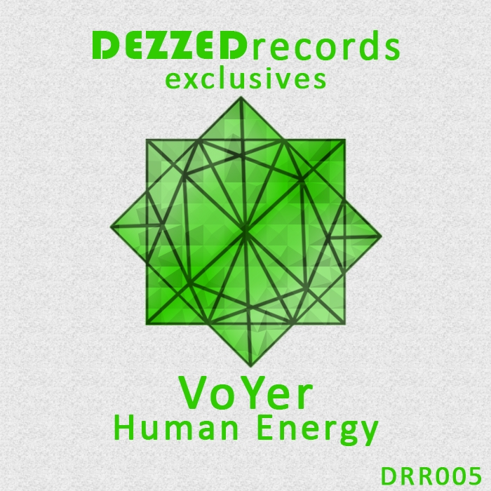 VoYer - Human Energy (Exclusive Mix)