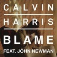 Calvin Harris feat. John Newman - Blame (Tony Helou Bootleg)