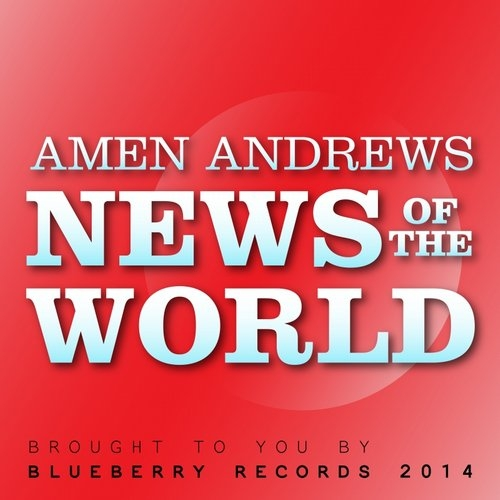 Amen Andrews - News Of The World (Original mix)