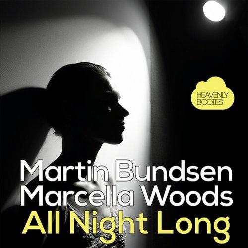 Marcella Woods, Martin Bundsen - All Night Long (Original Mix)