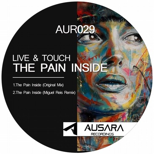 Live & Touch - The Pain Inside (Original Mix)