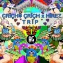 Crichy Crich x HiRez - Trip (Prod. TINCUP) (Original mix) (Prod. TINCUP)