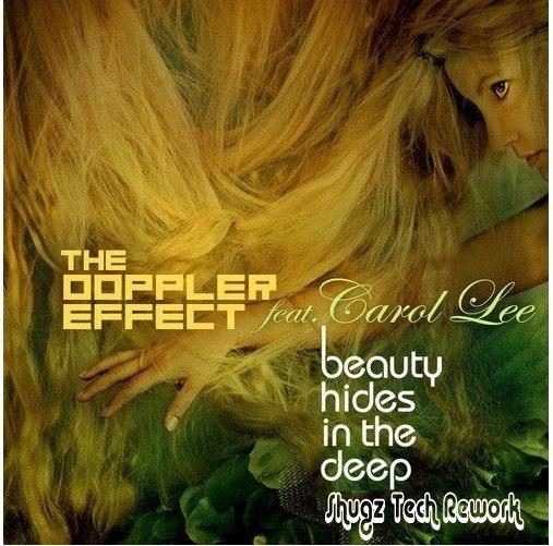The Doppler Effect - Beauty Hides In The Deep (Shugz Tech Rework)