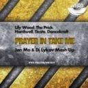 Lilly Wood, The Prick, Hardwel vs. Tiesto, Dancekraft -  Prayer In Take Me (Jen Mo & DJ Lykov Mashup) (Jen Mo & DJ Lykov Mashup)