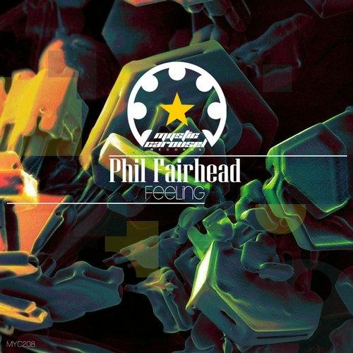 Phil Fairhead - Feeling (Original Mix)