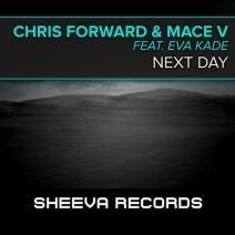 Chris Forward & Mace V ft. Eva Kade - Next Day (Mute Box Remix)