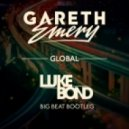 Gareth Emery - Global (Luke Bond Big Beat Bootleg)
