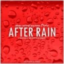 Deep Sound Express feat. Raha, Deep Sound Express, Raha - After Rain (5 Reasons Remix)