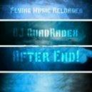 DJ Quadradex - After End! (GremWiser Remix)