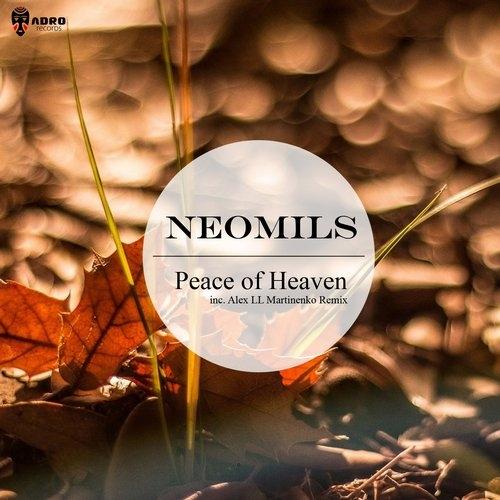 Neomils  - Peace Of Heaven (Original mix)