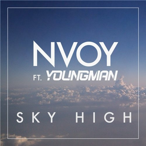 Youngman, Nvoy - Sky High (DubRocca Remix)