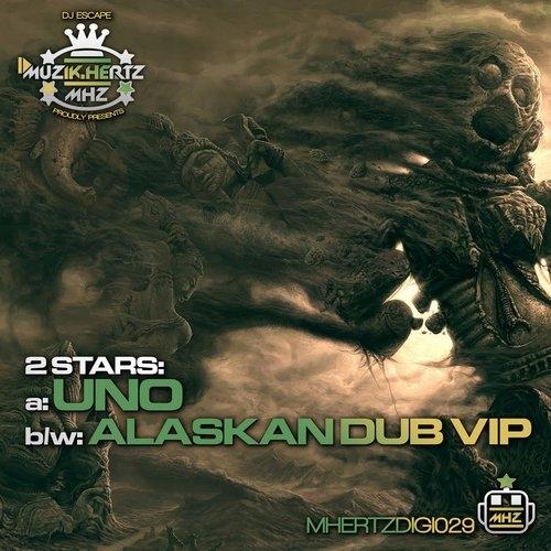 2Stars - Alaskan Dub (VIP)