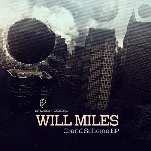 Will Miles - Grand Scheme (Original mix)