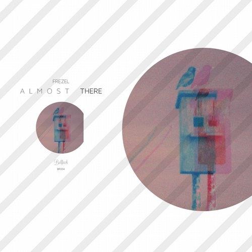 Frezel - Almost There (Original Mix)