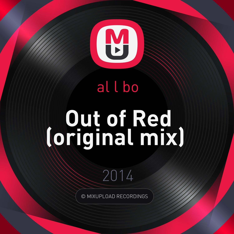 al l bo - Out of Red (original mix)