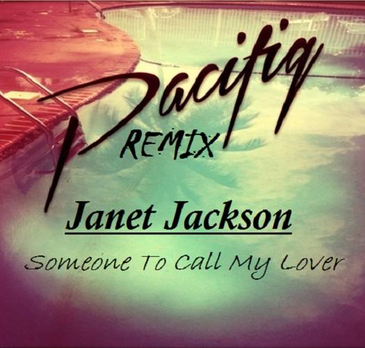 Janet Jackson - Someone To Call My Lover (Pacifiq Remix)