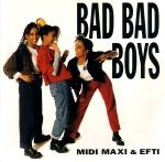 Midi Maxi & Efti - Bad Bad Boys (Original mix)