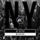 Wildfire - NY Bitch (Original Mix)