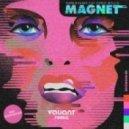 Hook N Sling feat. Chris Willis - Magnet (Valiant Remix)