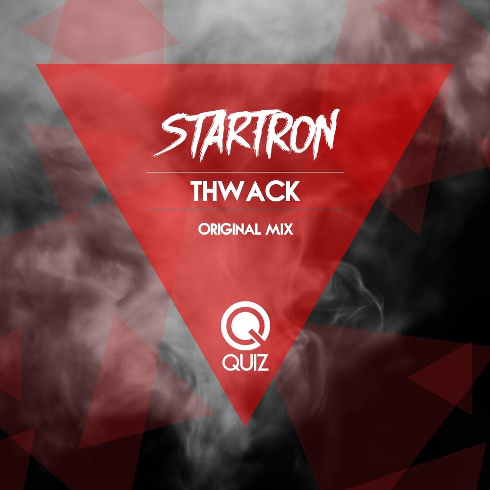 Startron - Thwack (Original Mix)