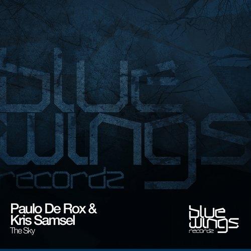 Paulo De Rox & Kris Samsel - The Sky (Original Mix)