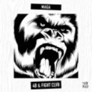 4B & FIGHT CLVB - Maga (Original mix)