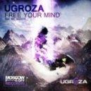 UGROZA - Free Your Mind (Instrumental)