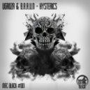 UGROZA & B.R.A.U.N - Hysterics (Original mix)