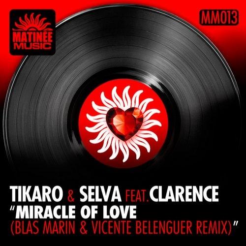 Selva, Tikaro - Miracle of Love (Blas Marin & Vicente Belenguer Remix)