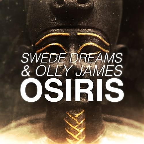 Swede Dreams & Olly James - Osiris (Original Mix)