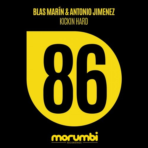Antonio Jimenez, Blas Marin - Kickin Hard (Original Mix)