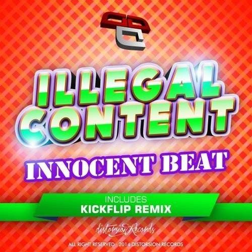 ilLegal Content - Innocent Beat (Kickflip Remix)