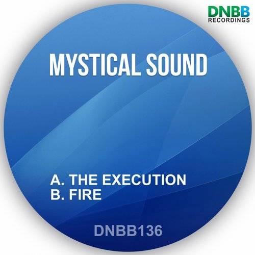 Mystical Sound - The Execution (Original mix)