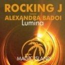 Rocking J feat. Alexandra Badoi - Lumina (Original Mix)