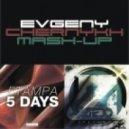 FTampa Vs. Zedd feat. Matthew Koma - 5 Days Spectrum (Evgeny Chernykh Mash-Up)