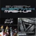 Matisse & Sadko Vs. Daft Punk - Azonto Harder Better Faster Stronger (Evgeny Chernykh Mash-Up)