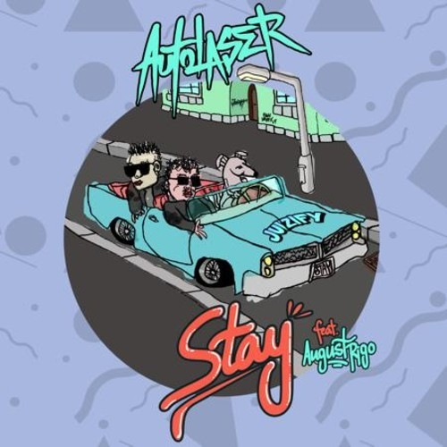 AutoLaser - Stay feat. August Rigo (Original mix)