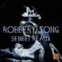 Tha Trickaz - Robbery Song (Senbeiё Remix)