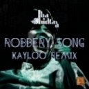 Tha Trickaz - Robbery Song (Kayloo Remix)