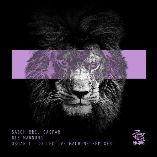 Sasch BBC, Caspar - Die Warnung (Original Mix)