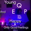 E.Q.P - Young and Happy (compilation)
