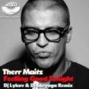 Therr Maitz - Feeling Good Tonight (Dj Lykov & DJ Skryaga Remix) (Dj Lykov & DJ Skryaga Remix)