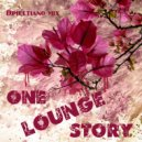Dimultiano mix - One Lounge story ()