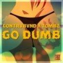 Contrvbvnd - Go Dumb (Original mix)