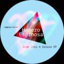 Homero Espinosa - Step Into A Groove (Original mix)