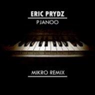 Eric Prydz - Pjanoo (Mikro Remix)