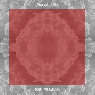 Tone - Vibrations (Original Mix)